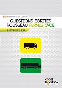 Questions écrites Codes Rousseau - permis C/CE
